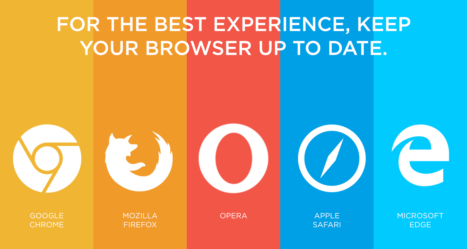 firefox, chrome, opera, safari, IE logos -- for the best experience, keep your browser up to date!