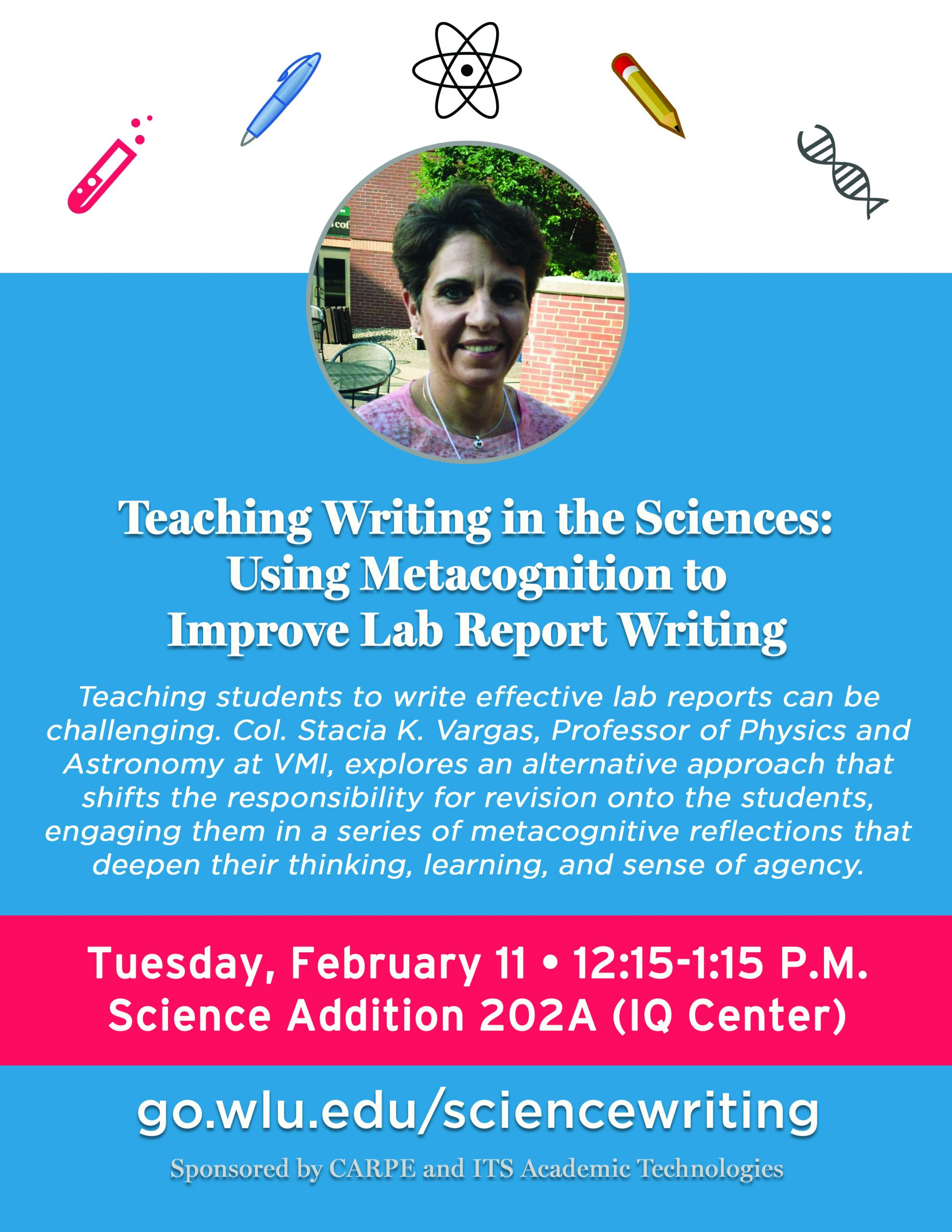 Teaching Writing in the Sciences: Using Metacognition to Improve Lab Report Writing - 2.11.20